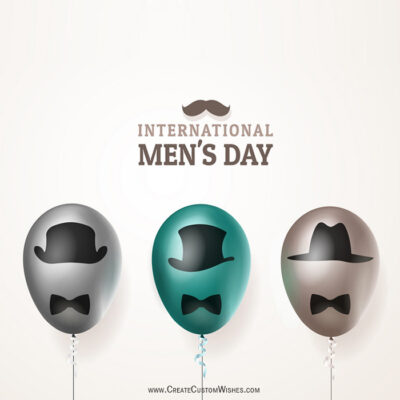 Write Name on Men's Day Greetings Cards
