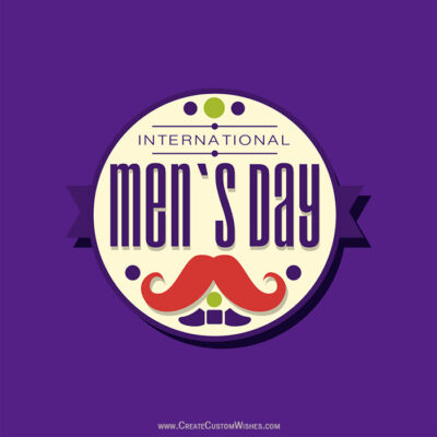 Write Text on Men's Day Wishes Image