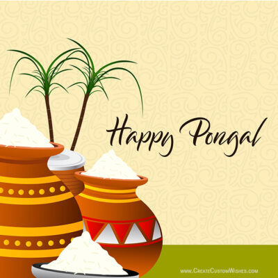 Create Custom Happy Pongal Wishes Cards