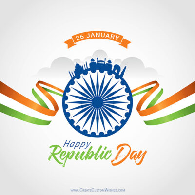 Create Custom Republic Day Wishes Cards