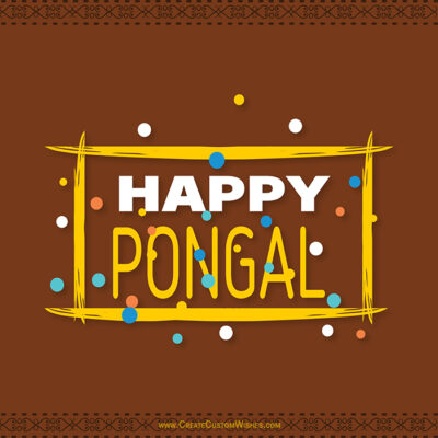 Happy Pongal Greeting with my Name