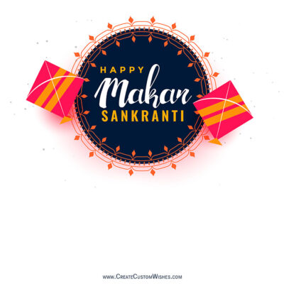 Write Text on Makar Sankranti Image