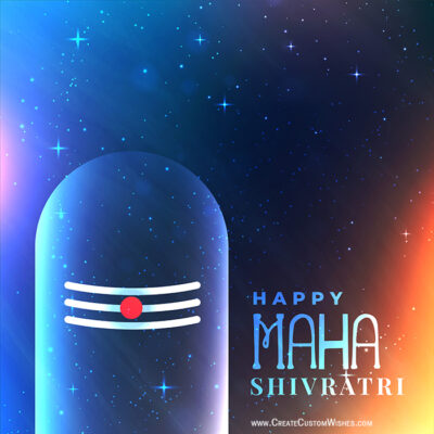 Create Custom Maha Shivratri Wishes Cards