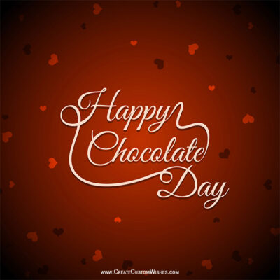 Free Customised Happy Chocolate Day Wishes Image