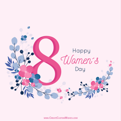 Free Customize Women's Day Wishes Card