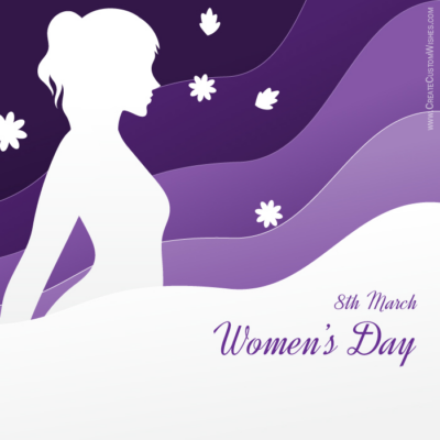 Women's Day Greeting card with Name