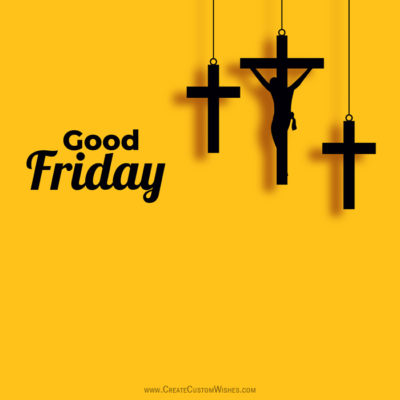 Add Name on Good Friday Image