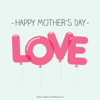 Create Custom Mother's Day Wishes Pic