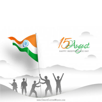 Add Name on 15 August India eGreeting