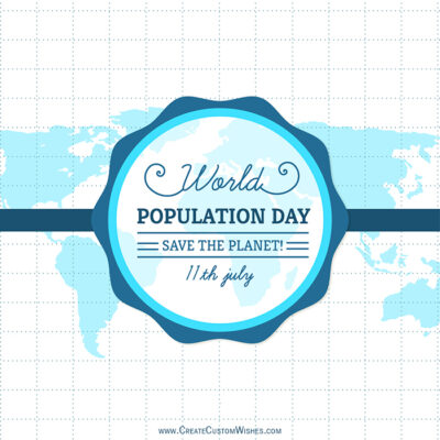 Editable World Population Day Greeting