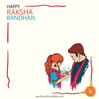 Free Edit Raksha Bandhan Wishes Card