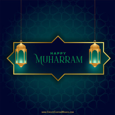 Onine Edit Muharram Greeting Card Free
