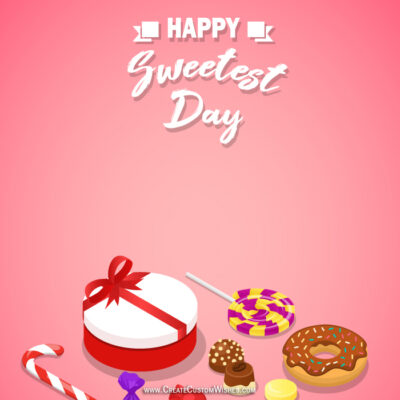 Add Name on Happy Sweetest Day Card