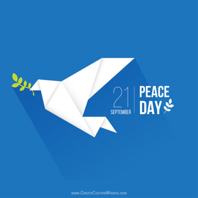 Customize International Peace Day Card