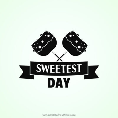 Edit Sweetest Day with Name and Image