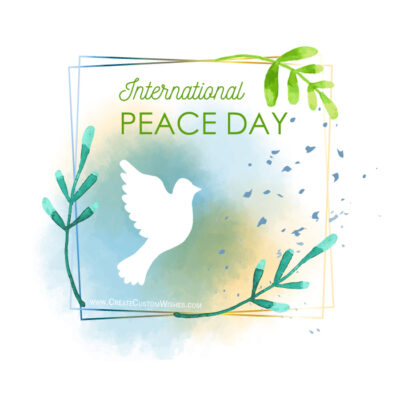 Editable World Peace Day Cards, Pics