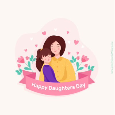 Free Personalize Daughters Day Card