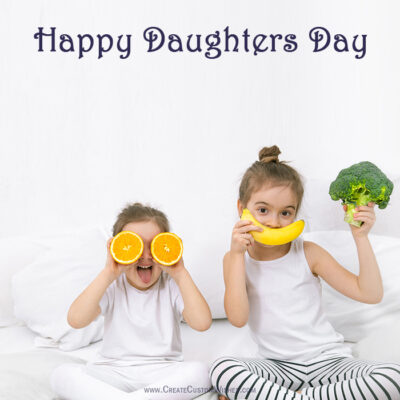 Happy Daughters Day with Name & Photo