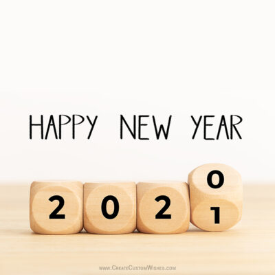 Happy New Year 2021 with Name and Photos
