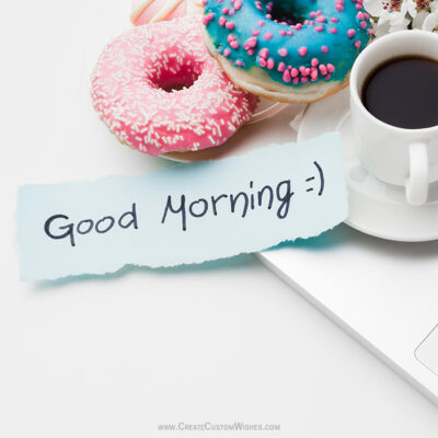 Add Name & Photo on Good Morning Wishes