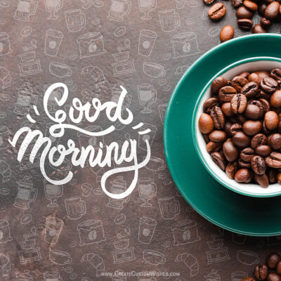 Create a Good Morning Card for Business