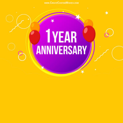 Create Custom 1 year Anniversary eCard