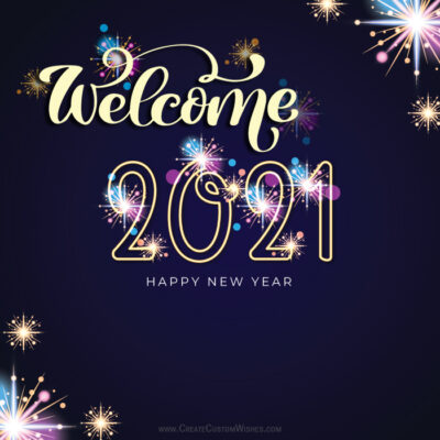 Customize Welcome 2021 Greeting Cards