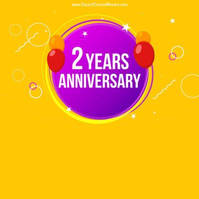 FREE Make 2 years Anniversary Wishes Card