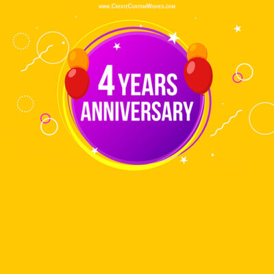 Personalize 4 years Anniversary Card