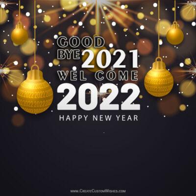 Create Goodbye 2021 Welcome 2022 Image