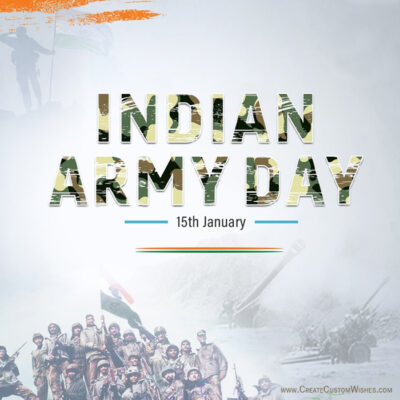 Free Personalize Indian Army Day Greeting