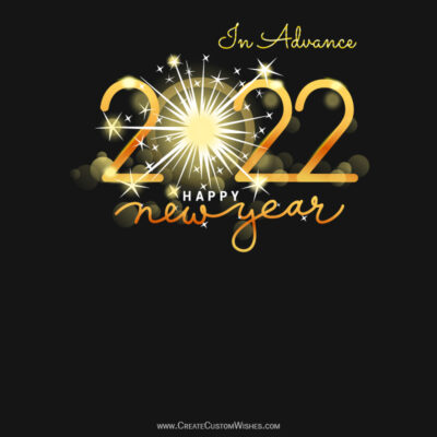 Happy New Year 2022 In Advance Wishes Images, Messages, Quotes & Status