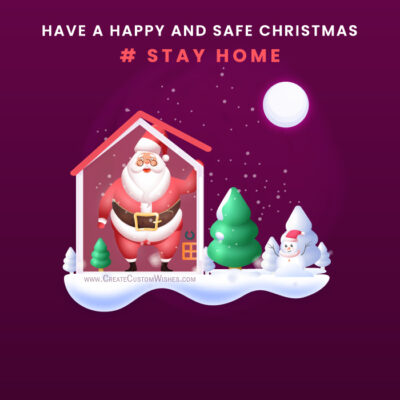 Stay Home, Stay Safe Christmas Card