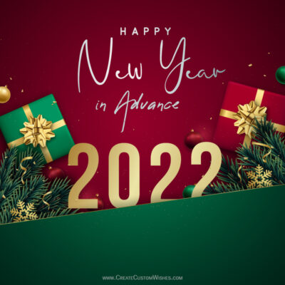 Create New Year 2022 in Advance Wishes