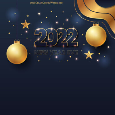 Create Online New Year Eve 2022 Greeting Cards