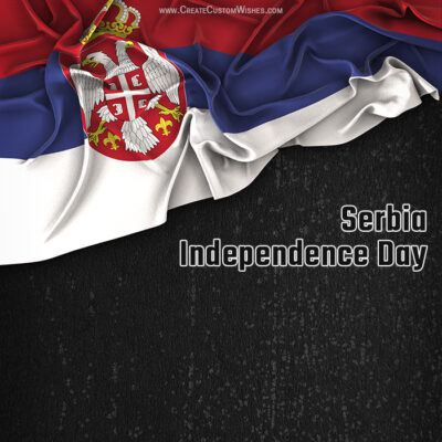 Serbia Independence Day Wishes Images, Messages