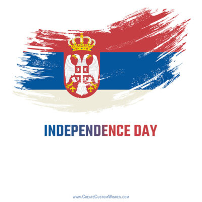 Create Serbia Independence Day Images