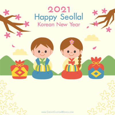 Create Korean New Year 2021 Wishes Card
