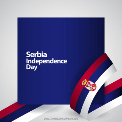Create Serbia Independence Day with Name