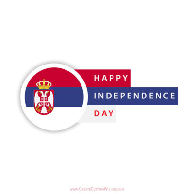 Add Name on Serbia Independence Day Card