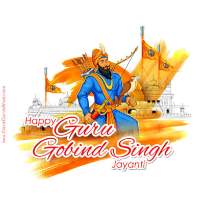 Customize Guru Gobind Singh Jayanti Wishes