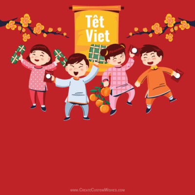 Customize Tết Viet with Name & Photo