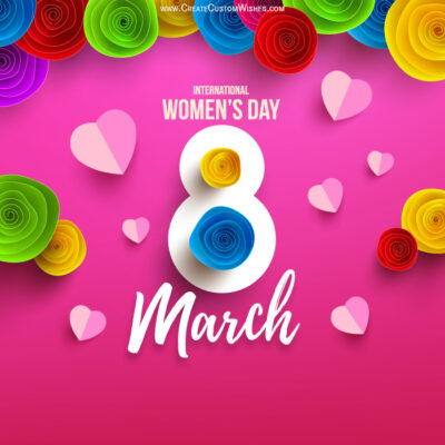8th March - Women's Day with Name