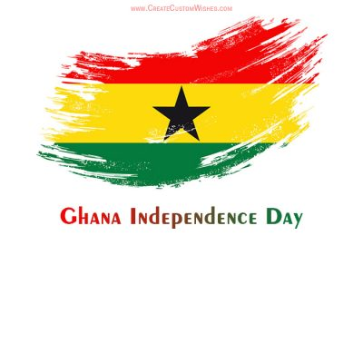 Create Ghana Independence Day with Name