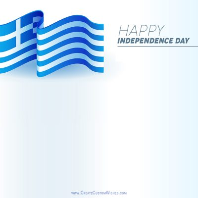Create Greece Independence Day Wishes Image