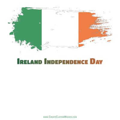 Create Ireland Independence Day with Name