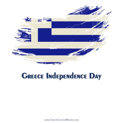 Editable Greece Independence Day Greeting