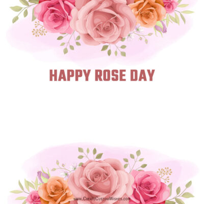 Edtiable Happy Rose Day Wishes Images