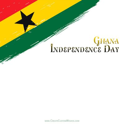Personalize Ghana Independence Day Greeting