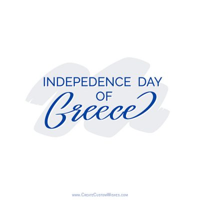 Personalize Greece Independence Day Pic